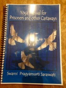 yoga for prisons, satyananda yoga centre, SYC, yoga meditation, yoga nidra, swami pragyamurti saraswati